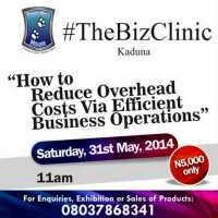 UPCOMING EVENT: #BIZCLINIC KADUNA! DATE: 31ST SAT., 2014