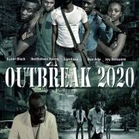 Outbreak 2020 [Trailer], Nigeria Sci Fi Movie: by Banji Oyemaja