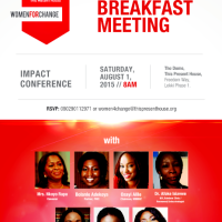 'Women For Change' Breakfast this Saturday! Date: 1st August, 2015, Venue: The Dome, This Present House, Freedom Way, Lekki Phase 1, Time: 8:00am