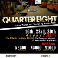 "Kininso - Koncepts Productions & Tiata-tori Series presents: ""QUARTER EIGHT [Home of the Silly]"" by Joshua Alabi, Date: 16th / 23rd / 30th August, 2015, Venue: Ethnic Heritage Centre, 35a Raymond Njoku Str, off Awolowo Road, Ikoyi, Lagos. Time: 6:00pm, Ticket: N2,500 Regular"