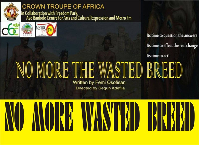 no more wasted breed a stage play written by femi osofisan and